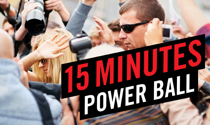 Power Ball: 15 Minutes